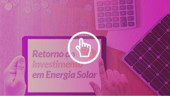 artigo retorno do investimento em energia solar